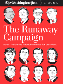 The Runaway Campaign: A Year Inside the Republican Race for President