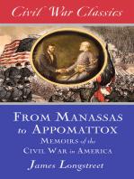 From Manassas to Appomattox (Civil War Classics): Memoirs of the Civil War in America