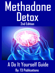 Methadone Detox 2nd Edition: A Do It Yourself Guide