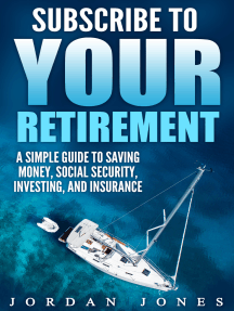 Subscribe to Your Retirement