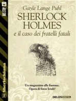 Sherlock Holmes e il caso dei fratelli fatali