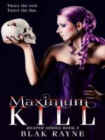 Maximum Kill