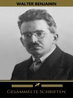 Walter Benjamin: Gesammelte Schriften (Golden Deer Classics)