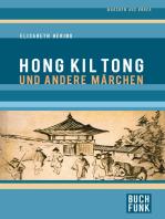 Hong Kil Tong und andere Märchen aus Korea