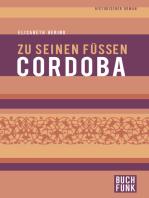 Zu seinen Füßen Cordoba