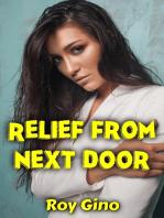 Relief from Next Door