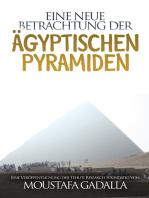 Eine neue Betrachtung der ägyptischen Pyramiden