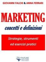 Marketing: concetti e definizioni