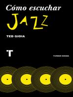 Cómo escuchar jazz