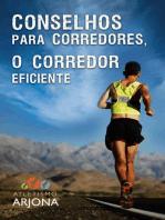 Conselhos para corredores - O CORREDOR EFICIENTE