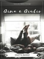Gina e Giulio