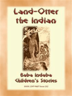 LAND OTTER THE INDIAN - A Native American Tlingit story from the North West