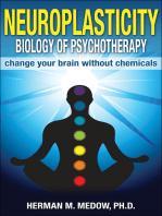 Neuroplasticity- Biology of Psychotherapy