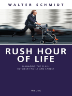 Rush Hour of Life