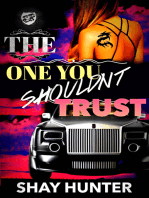 The One You Shouldn't Trust