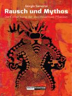 Rausch und Mythos