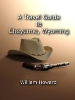 A Travel Guide to Cheyenne, Wyoming