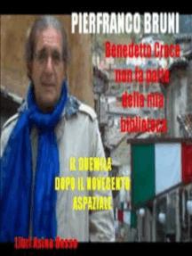 Benedetto Croce non fa parte della mia biblioteca: libri Asino Rosso