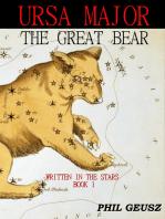 Ursa Major, The Great Bear
