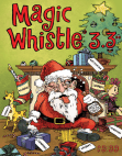 Magic Whistle 3.3 The Holiday Special