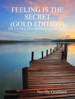 Feeling Is the Secret: Gold Edition (Includes Ten Bonus Lectures!)