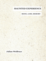 Haunted Experience: Being, Loss, Memory