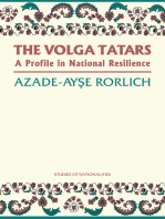 The Volga Tatars: A Profile in National Resilience