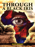 Through A Black Iris