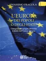 L'Europa dei Popoli o degli Stati?