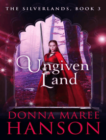Ungiven Land: The Silverlands, #3