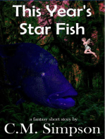 This Year's Star Fish