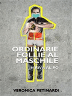Ordinarie follie al maschile