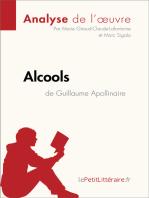 Alcools de Guillaume Apollinaire (Analyse de l'oeuvre)
