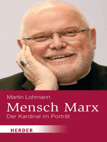 Mensch Marx: Der Münchner Kardinal im Porträt