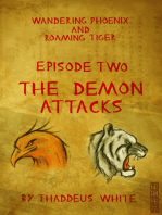 The Demon Attacks (Wandering Phoenix and Roaming Tiger Episode 2)