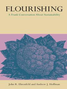Flourishing: A Frank Conversation About Sustainability