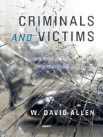 Criminals and Victims