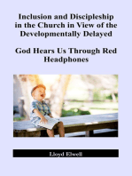 Inclusion and Discipleship in the Church in View of the Developmentally Delayed