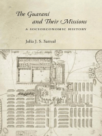 The Guaraní and Their Missions: A Socioeconomic History