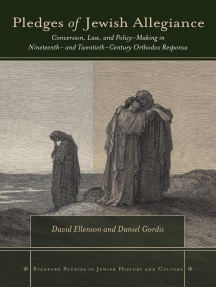Pledges of Jewish Allegiance: Conversion, Law, and Policymaking in Nineteenth- and Twentieth-Century Orthodox Responsa