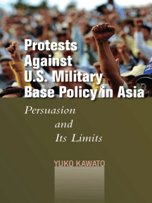 Protests Against U.S. Military Base Policy in Asia: Persuasion and Its Limits