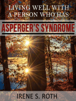 Living Well with a Person Who Has Asperger's Syndrome