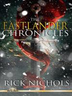 The Eastlander Chronicles
