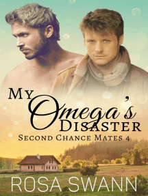 My Omega's Disaster: Second Chance Mates, #4