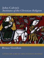 John Calvin's Institutes of the Christian Religion