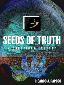 Seeds of Truth: A Conscious Journey
