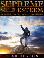 Supreme Self-Esteem
