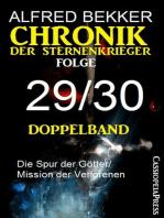 Chronik der Sternenkrieger Folge 29/30 - Doppelband