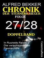 Chronik der Sternenkrieger Folge 27/28 - Doppelband