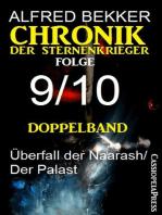 Doppelband Chronik der Sternenkrieger Folge 9/10